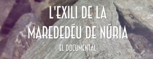 Documental Exili MdD Núria