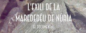 Documental Exili MdD Núria